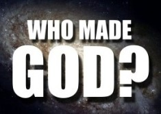 who-made-god-2-e1379860962411