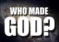 who-made-god-2-e1379860962411